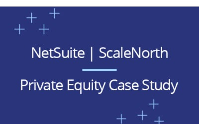 ScaleNorth and NetSuite Boost Private Equity Software Firm's Breakout Phase